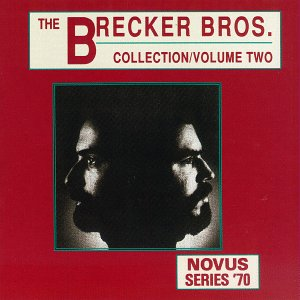 <i>The Brecker Bros. Collection, Vol 2</i> album by Brecker Brothers