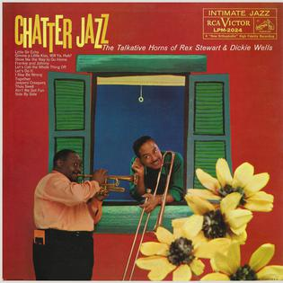 <i>Chatter Jazz</i> 1959 studio album by Rex Stewart and Dicky Wells