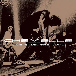 <i>Live from the Road</i> live album by Chevelle