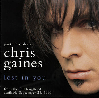 Lost in You (Chris Gaines song) 1999 single by Chris Gaines