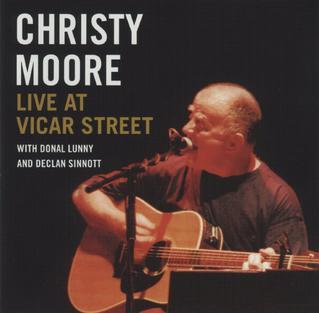 <i>Live at Vicar Street</i> (Christy Moore album) 2002 live album by Christy Moore