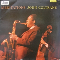 "Coltrane is depicted in an orange-tinted photograph playing his saxophone with Jimmy Garrison on bass visible in the background. In orange, ""MEDITATIONS"" is written at the top of the sleeve followed by ""JOHN COLTRANE"" in yellow."