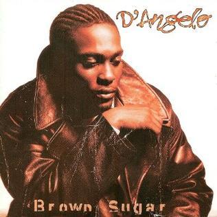 <i>Brown Sugar</i> (DAngelo album) 1995 studio album by DAngelo