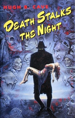 <i>Death Stalks the Night</i> book by Hugh B. Cave