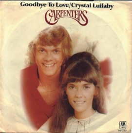 Goodbye to Love 1972 single by The Carpenters