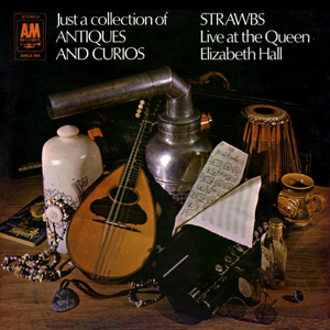 <i>Just a Collection of Antiques and Curios</i> 1970 live album by Strawbs