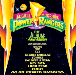 <i>Mighty Morphin Power Rangers the Album: A Rock Adventure</i> 1994 soundtrack album by Aaron Waters