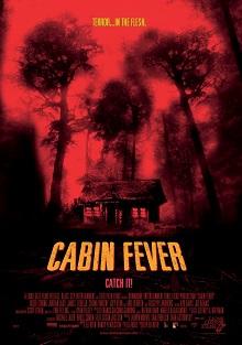 Cabin Fever affiche