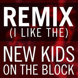 Remix (I Like The) single by New Kids on the Block