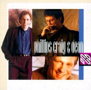 <i>Phillips, Craig & Dean</i> (album) 1992 studio album by Phillips, Craig and Dean