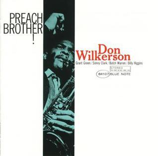 <i>Preach Brother!</i> 1962 studio album by Don Wilkerson