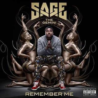 Sage the Gemini Remember Me.jpg