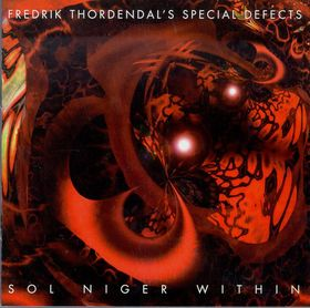 <i>Sol Niger Within</i> 1997 studio album by Fredrik Thordendals Special Defects