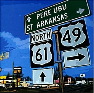 <i>St. Arkansas</i> 2002 studio album by Pere Ubu