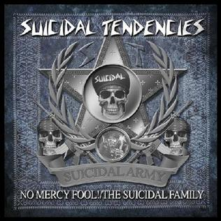 <i>No Mercy Fool!/The Suicidal Family</i> 2010 studio album of re-recorded songs by Suicidal Tendencies