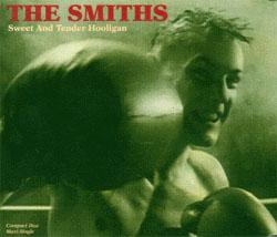 Titelbild des Gesangs Sweet and Tender Hooligan von The Smiths