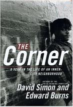 The Corner: A Year in the Life of an Inner-Cit...