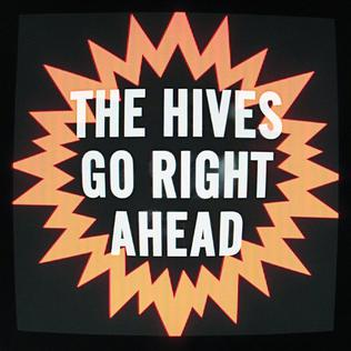 Go Right Ahead The Hives song
