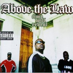 <i>Time Will Reveal</i> 1996 studio album by Above the Law