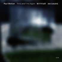 <i>Time and Time Again</i> (album) 2007 studio album by Paul Motian