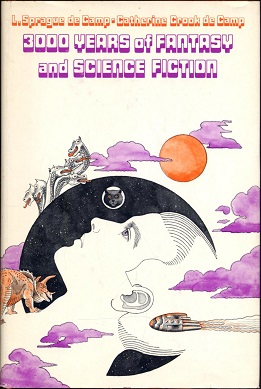<i>3000 Years of Fantasy and Science Fiction</i> book by Lyon Sprague de Camp