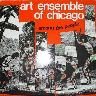 <i>Among the People</i> 1981 live album by Art Ensemble of Chicago