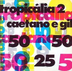 <i>Tropicália 2</i> 1993 studio album by Caetano Veloso and Gilberto Gil