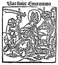Emmeram of Regensburg Bishop and martyr