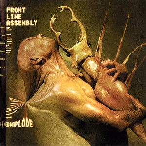 <i>Implode</i> (album) album by Front Line Assembly