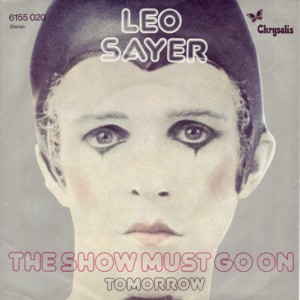 The Show Must Go On (Leo Sayer song) 1973 single by Leo Sayer