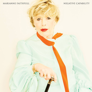 <i>Negative Capability</i> (album) 2018 studio album by Marianne Faithfull