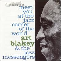 <i>Meet You at the Jazz Corner of the World</i> 1960 live album by Art Blakey and the Jazz Messengers
