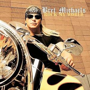 <i>Rock My World</i> (album) 2008 compilation album by Bret Michaels