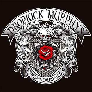 <i>Signed and Sealed in Blood</i> 2013 studio album by Dropkick Murphys