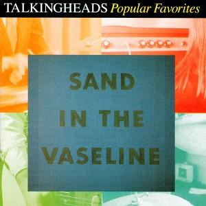 Sand in the Vaseline: Popular Favorites artwork