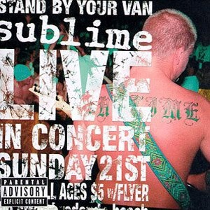 <i>Stand by Your Van</i> live album by Sublime