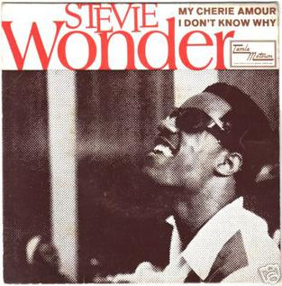My Cherie Amour (song) 1969 single by Stevie Wonder