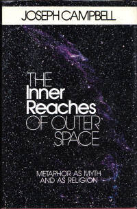 <i>The Inner Reaches of Outer Space</i> book by Joseph Campbell