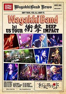 <i>Wagakki Band 1st US Tour Shōgeki: Deep Impact</i>