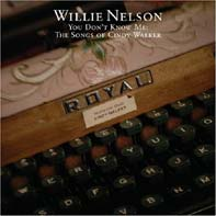 Willie Nelson You Don't Know Me The Songs of Cindy Walker.jpg