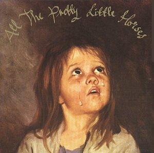 <i>All the Pretty Little Horses</i> (album) 1996 studio album by Current 93