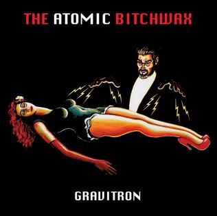 <i>Gravitron</i> (album) 2015 studio album by The Atomic Bitchwax