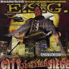 <i>City Under Siege</i> (album) 2000 studio album by E.S.G.