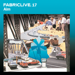 <i>FabricLive.17</i> 2004 compilation album by Aim