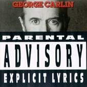 <i>Parental Advisory: Explicit Lyrics</i> 1990 live album by George Carlin