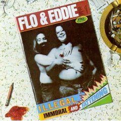 <i>Illegal, Immoral and Fattening</i> 1975 live album with studio elements by Flo & Eddie