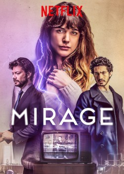 Mirage: The 15 Best Spanish Movies on Netflix in Spain