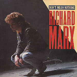 Dont Mean Nothing 1987 single by Richard Marx