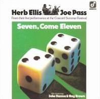 <i>Seven, Come Eleven</i> 1974 live album by Herb Ellis and Joe Pass
