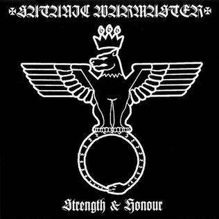 <i>Strength and Honour</i> (album) 2001 studio album by Satanic Warmaster